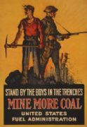 Stand by the boys in the trenches--Mine more coal. Vintage American WW1 poster.